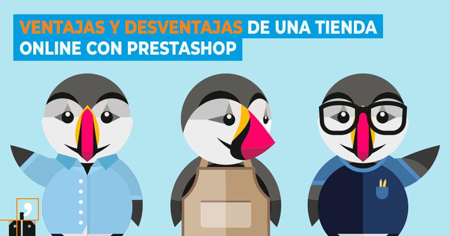 Ventajas y desventajas de crear una tienda online con Prestashop